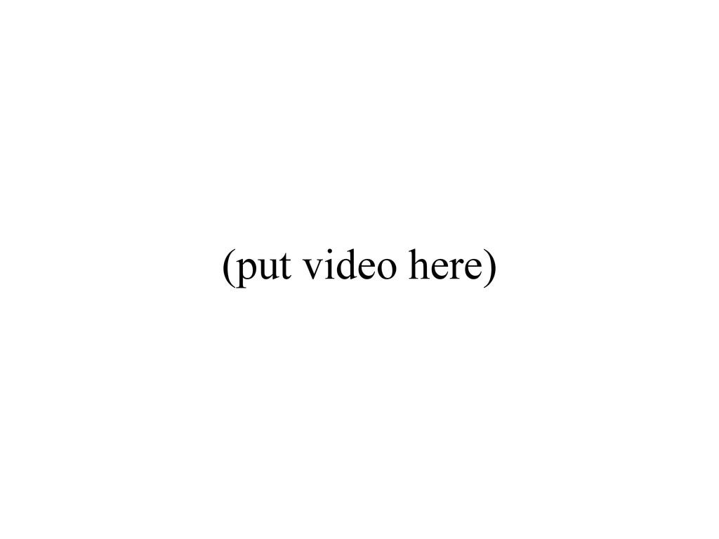 (put video here)