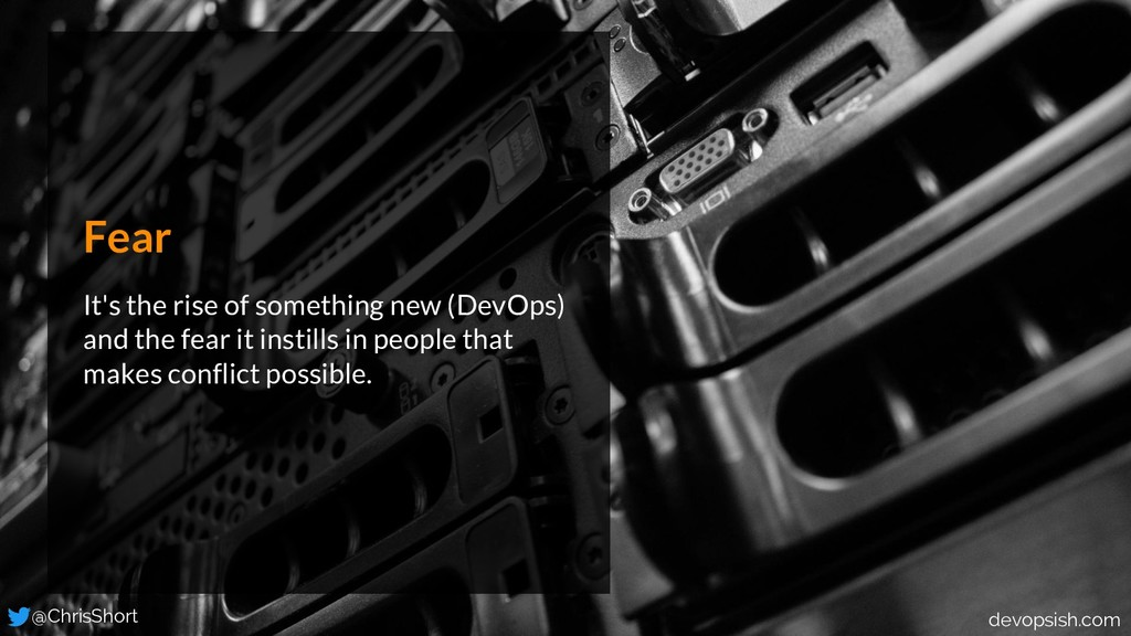 Fear It's the rise of something new (DevOps) an...