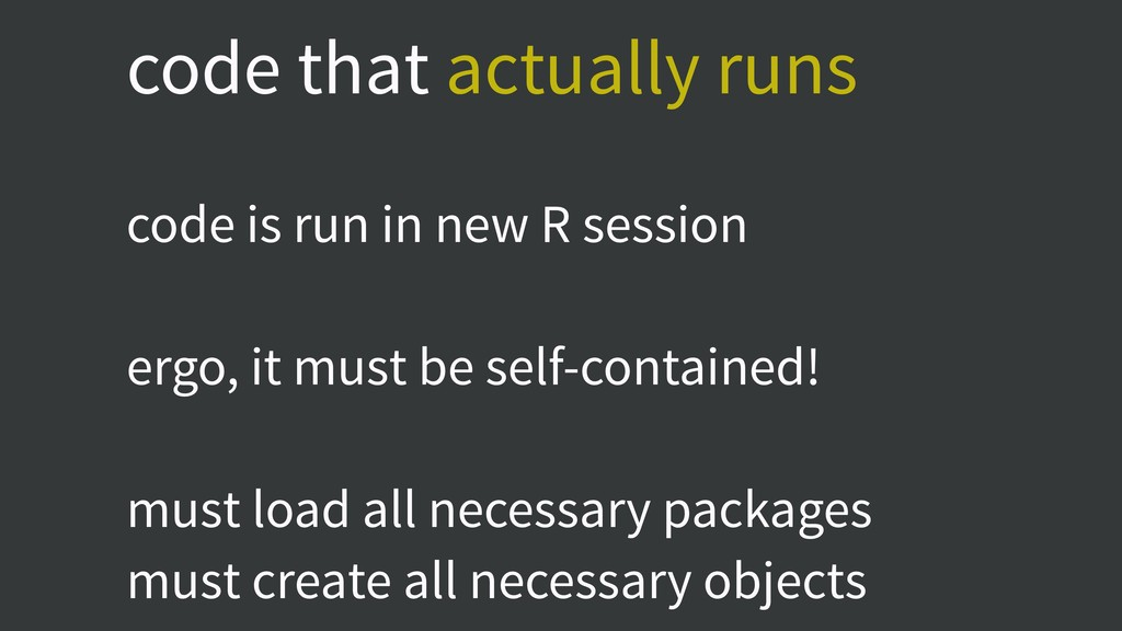 code that actually runs code is run in new R se...