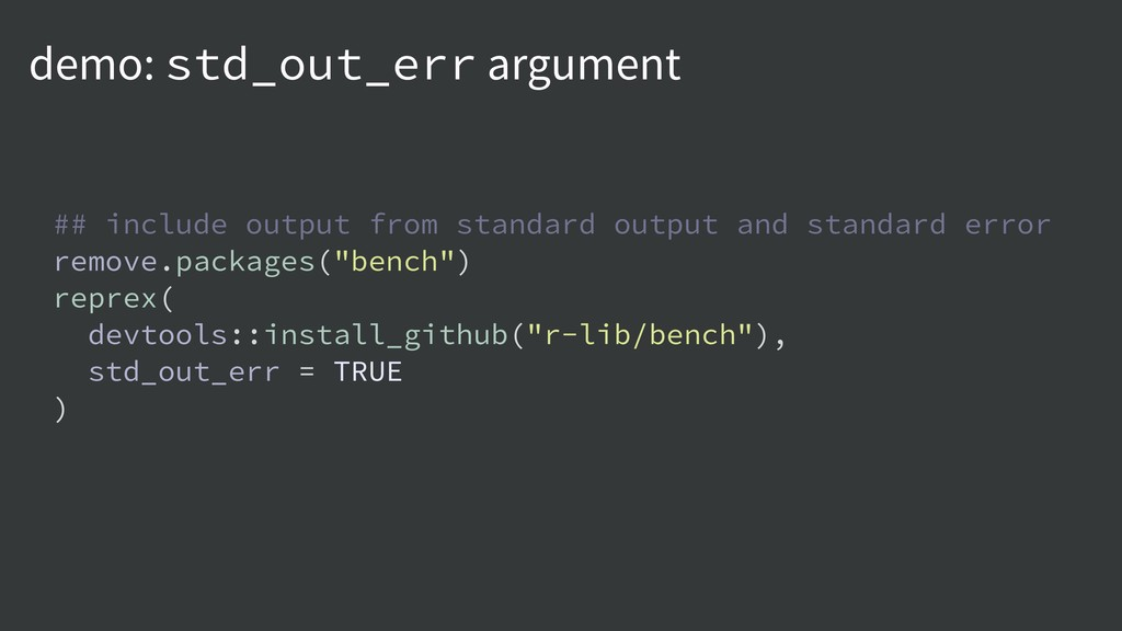 demo: std_out_err argument ## include output fr...