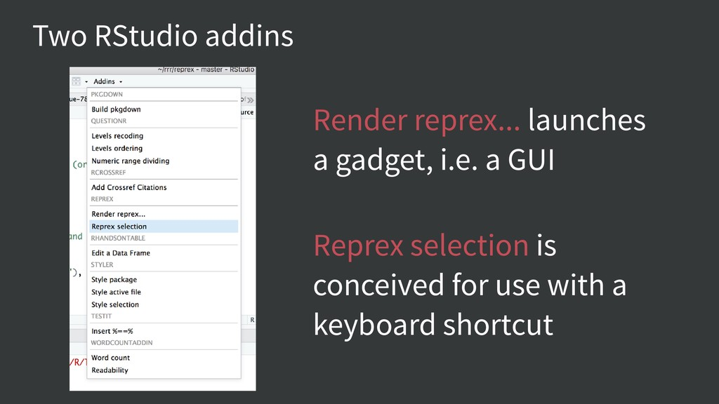 Two RStudio addins Render reprex... launches a ...