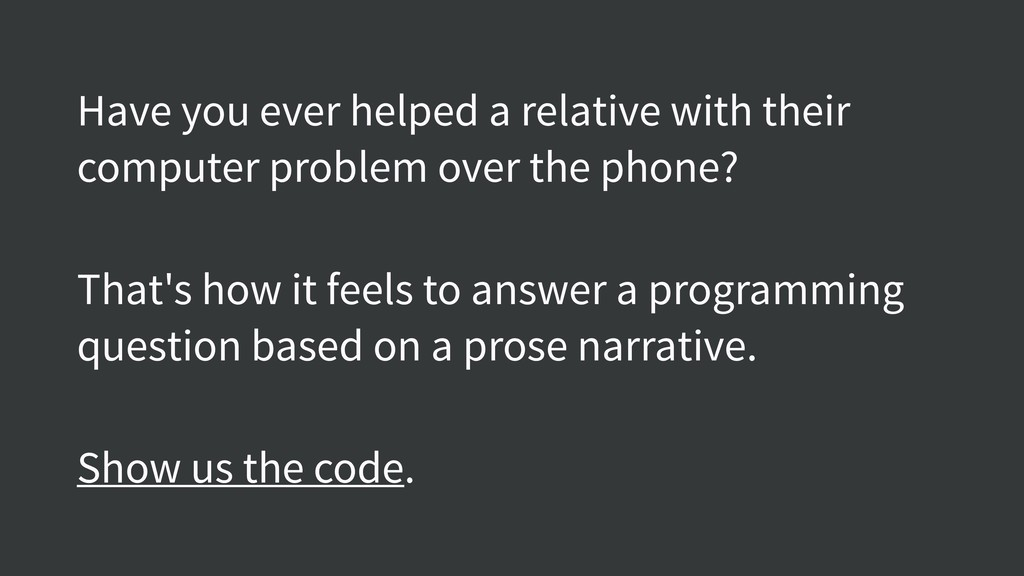 Have you ever helped a relative with their comp...