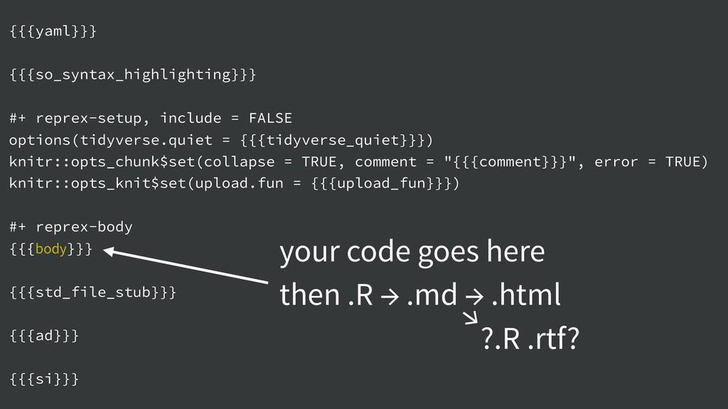 {{{yaml}}} {{{so_syntax_highlighting}}} #+ repr...