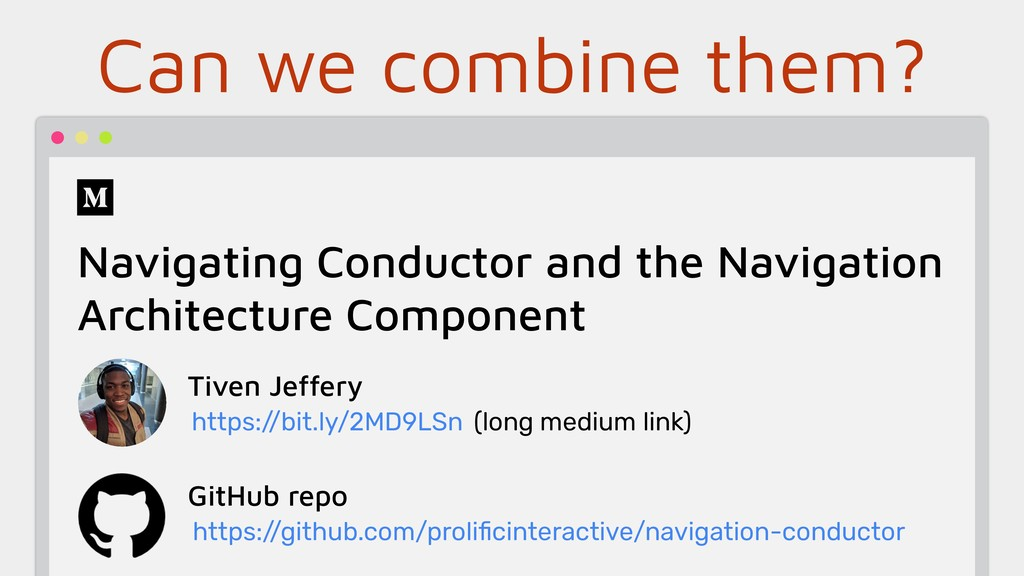 Can we combine them? Navigating Conductor and t...