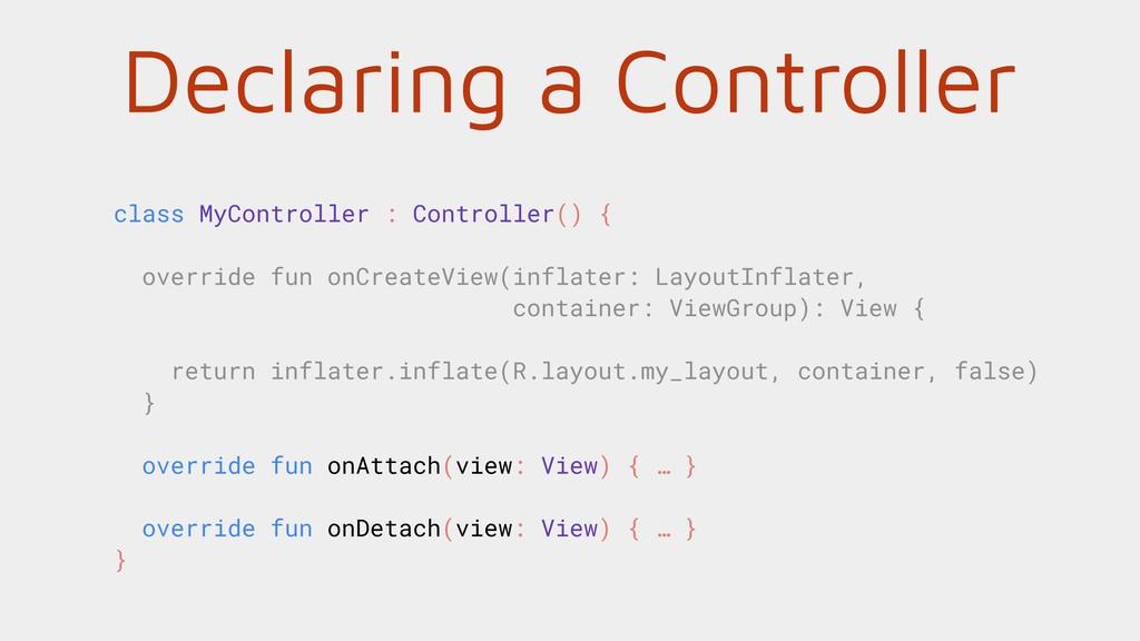 Declaring a Controller class MyController : Con...