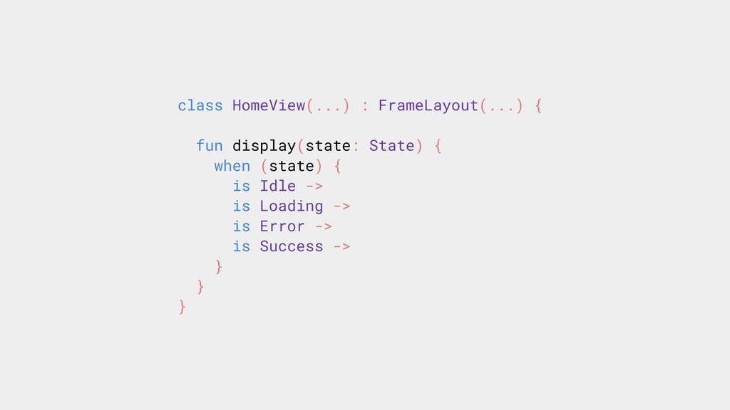 class HomeView(...) : FrameLayout(...) { fun di...