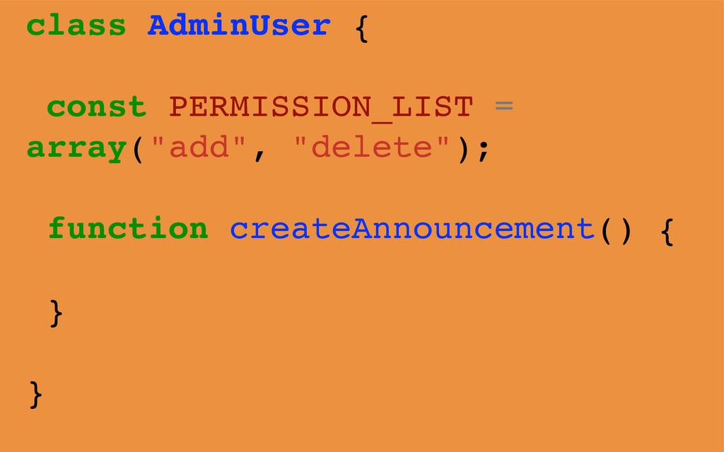 class AdminUser { const PERMISSION_LIST = array...