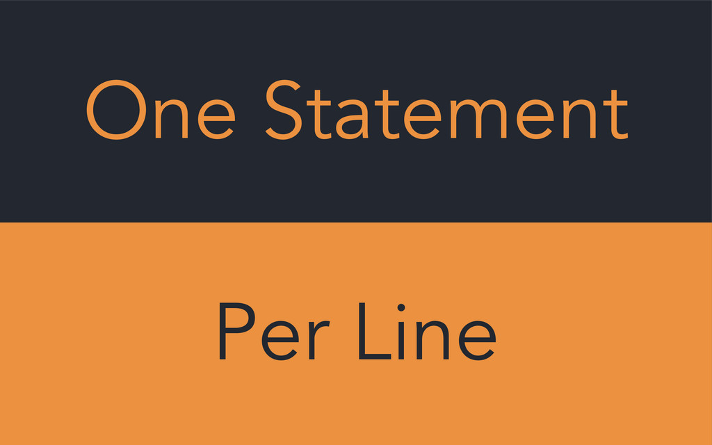 One Statement Per Line