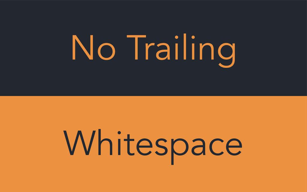 No Trailing Whitespace
