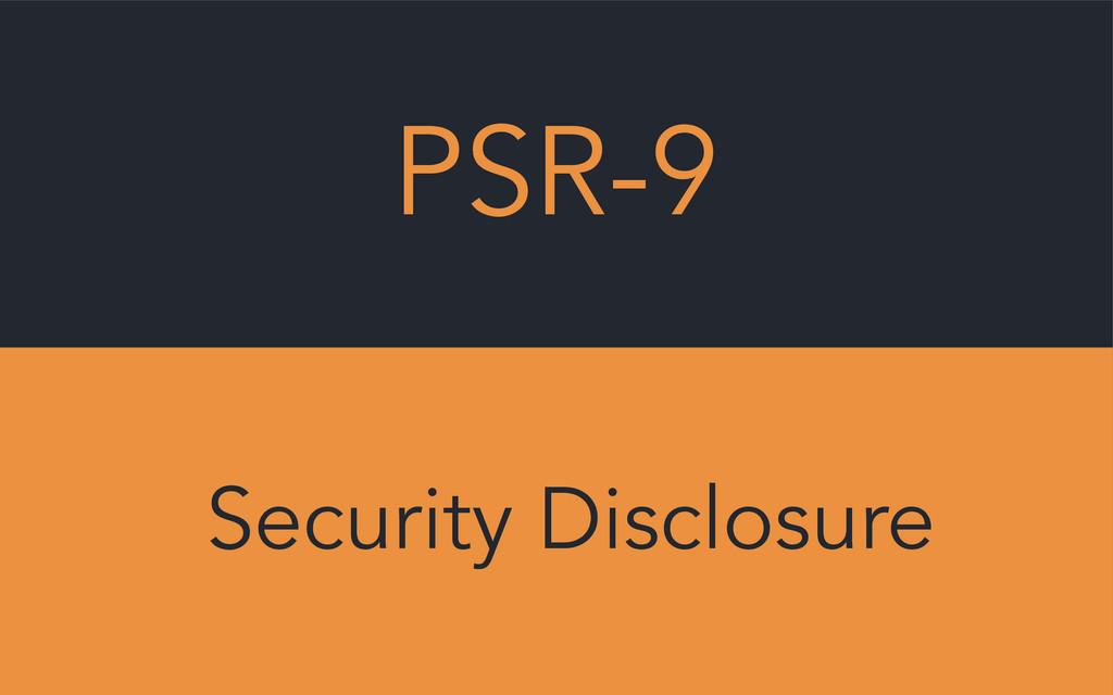 PSR-9 Security Disclosure