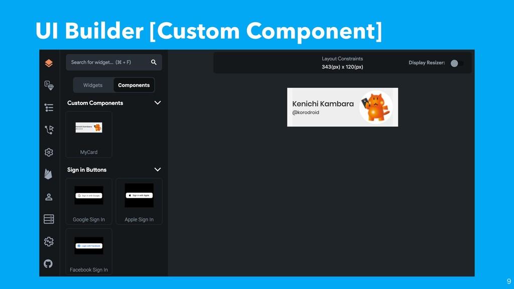 UI Builder [Custom Component]