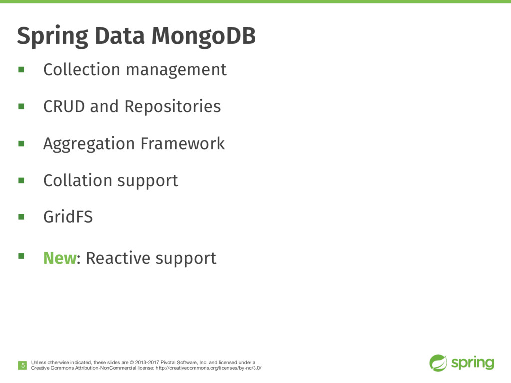 Spring Data MongoDB Unless otherwise indicated,...
