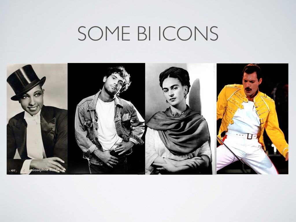 SOME BI ICONS