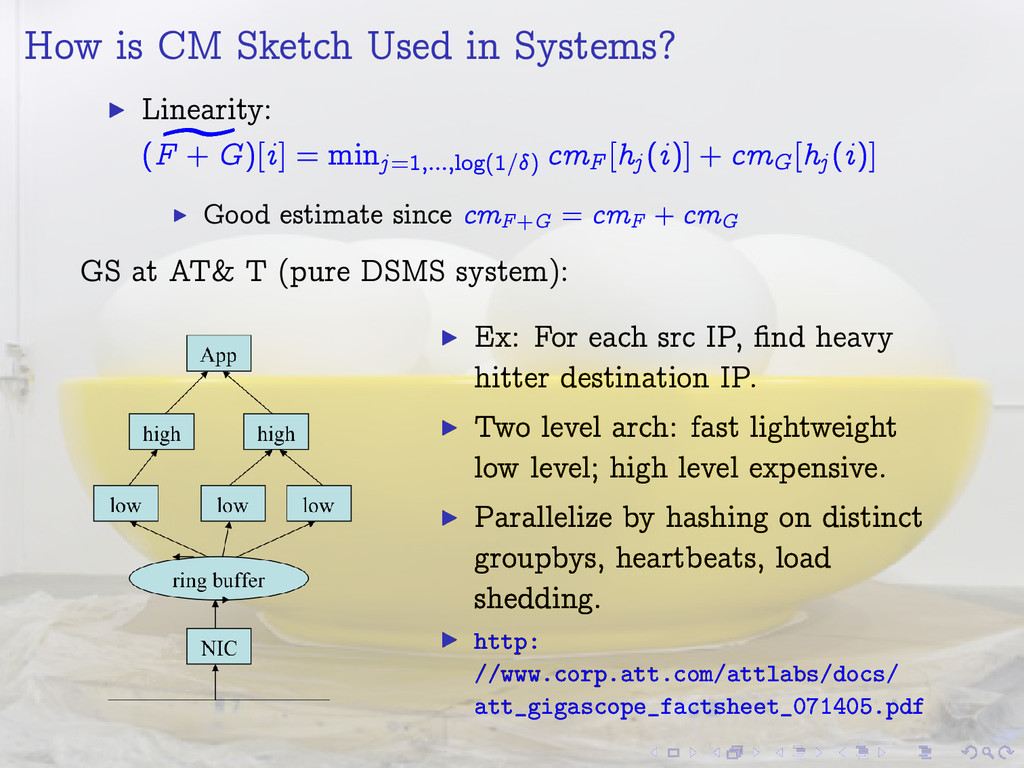 How is CM Sketch Used in Systems? I Linearity: ...
