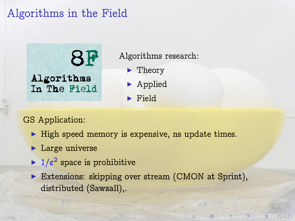 Algorithms in the Field Algorithms research: I ...