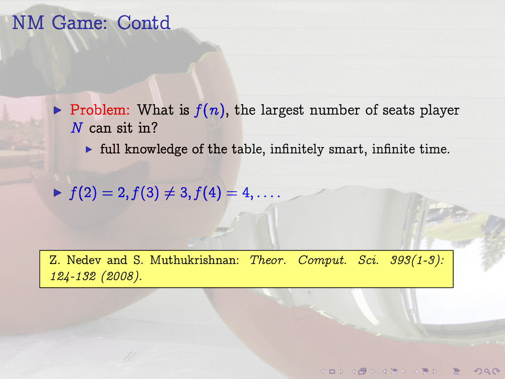 NM Game: Contd I Problem: What is f (n), the la...