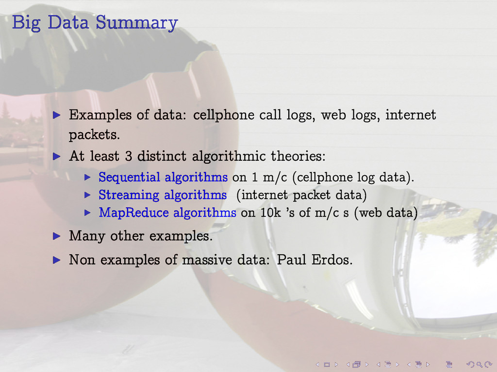 Big Data Summary I Examples of data: cellphone ...