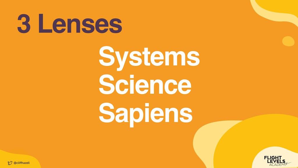 3 Lenses @cli ff hazell System s  Scienc e  Sap...