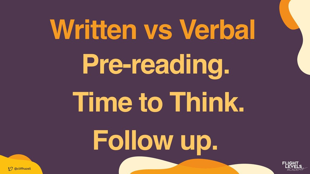 Written vs Verbal @cli ff hazell Pre-reading. T...