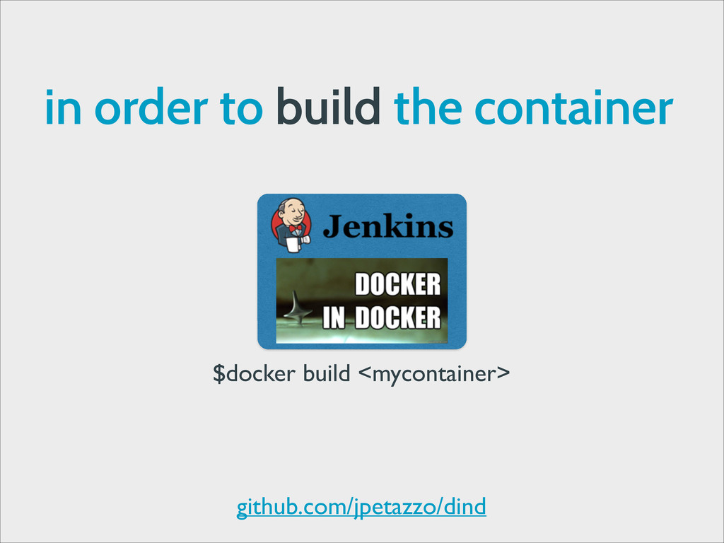 in order to build the container $docker build <...