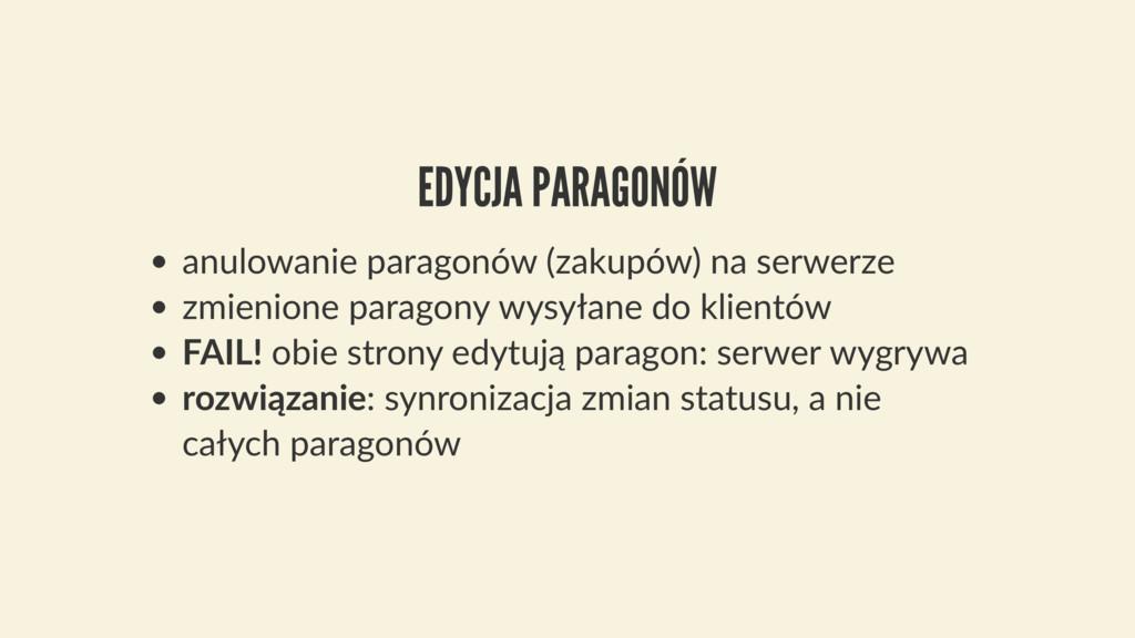 EDYCJA PARAGONÓW anulowanie paragonów (zakupów)...