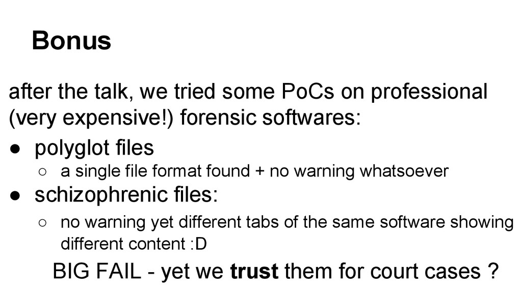 Bonus after the talk, we tried some PoCs on pro...