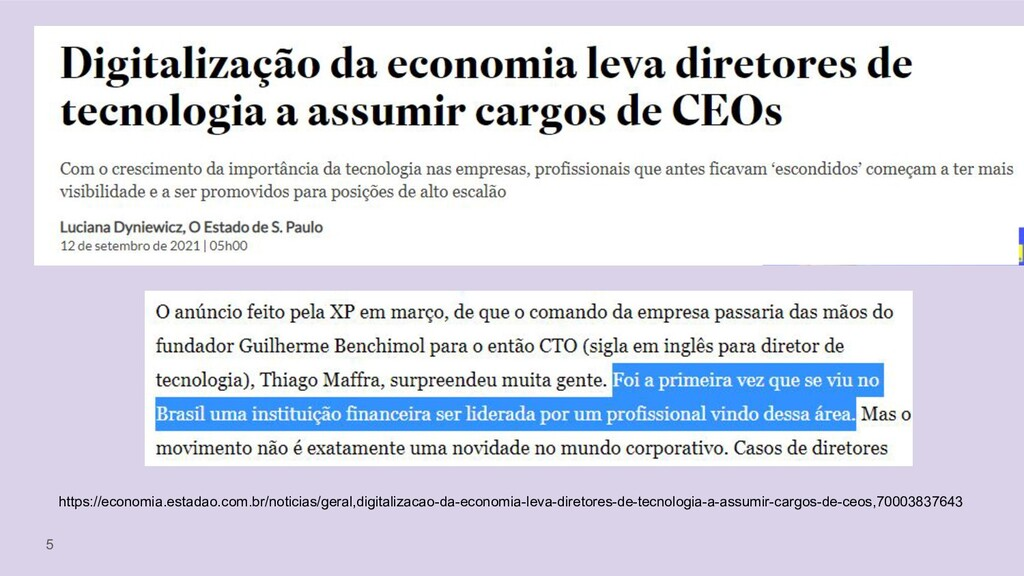 5 https://economia.estadao.com.br/noticias/gera...
