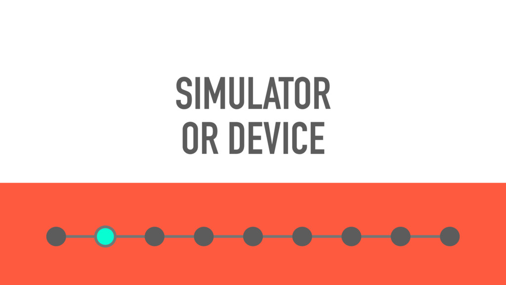 SIMULATOR OR DEVICE
