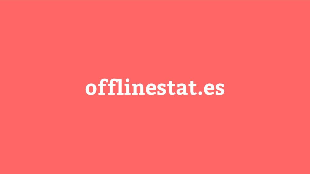 offlinestat.es