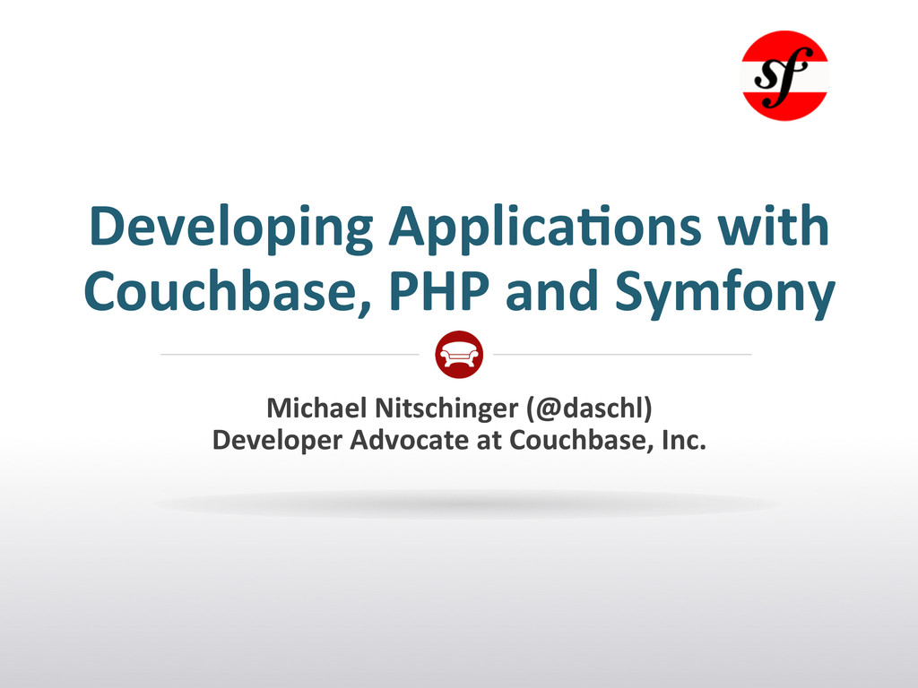 Developing Applica.ons with  Couchbase...