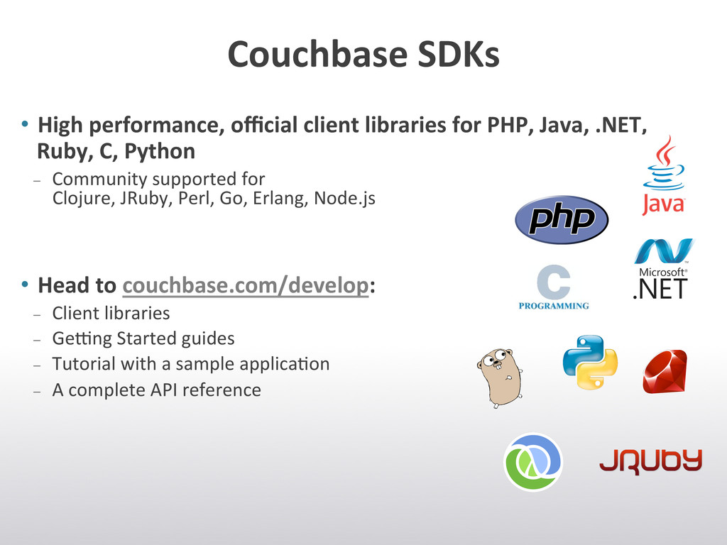 Couchbase SDKs  • High performance,...