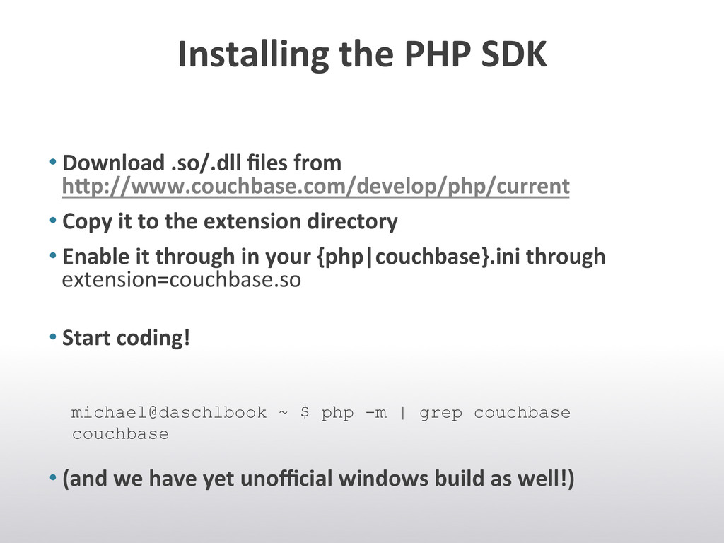 Installing the PHP SDK  •Download...