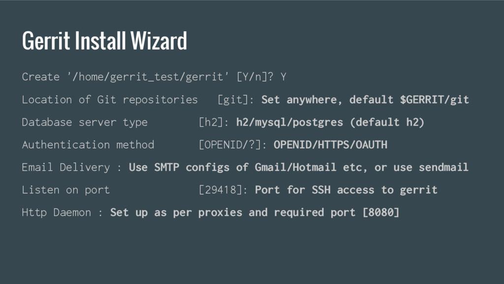 Gerrit Install Wizard Create '/home/gerrit_test...