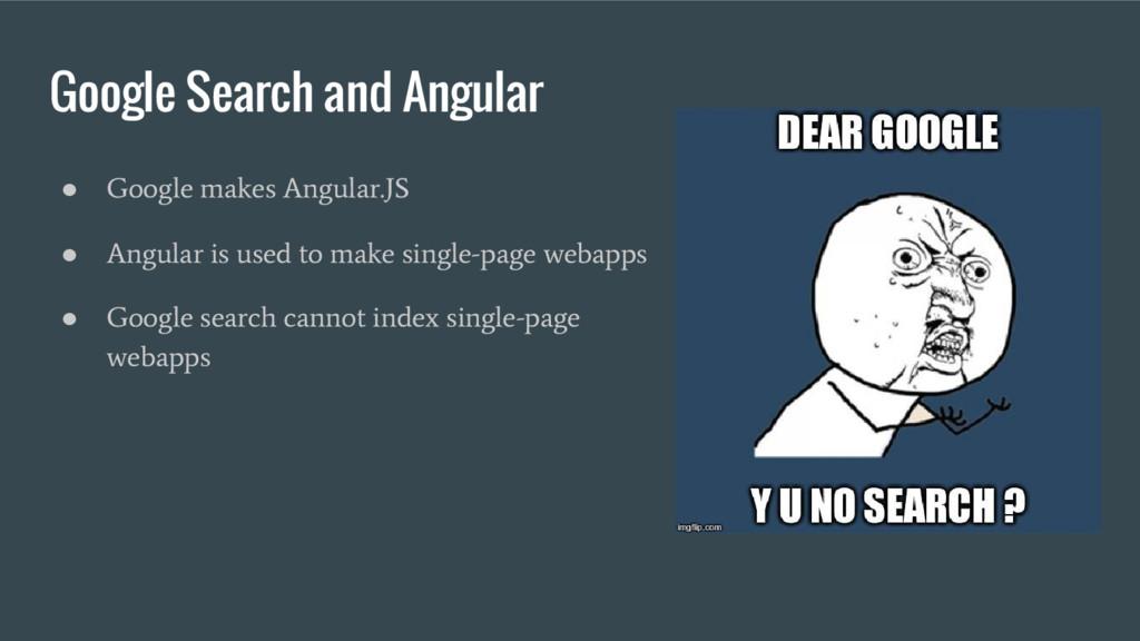 Google Search and Angular ● Google makes Angula...