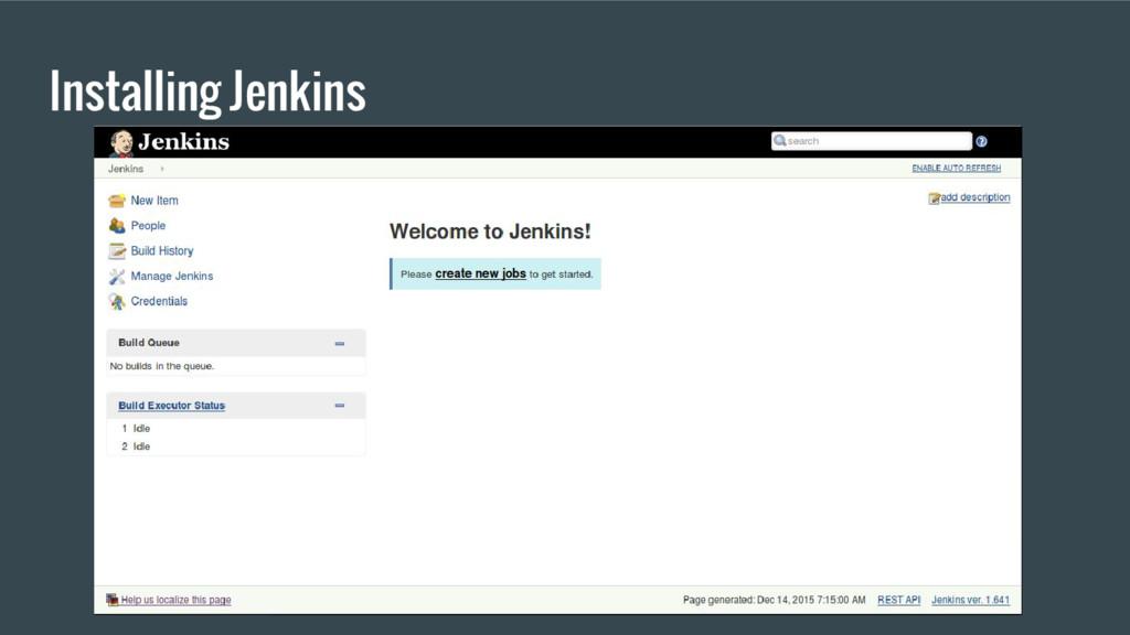 Installing Jenkins