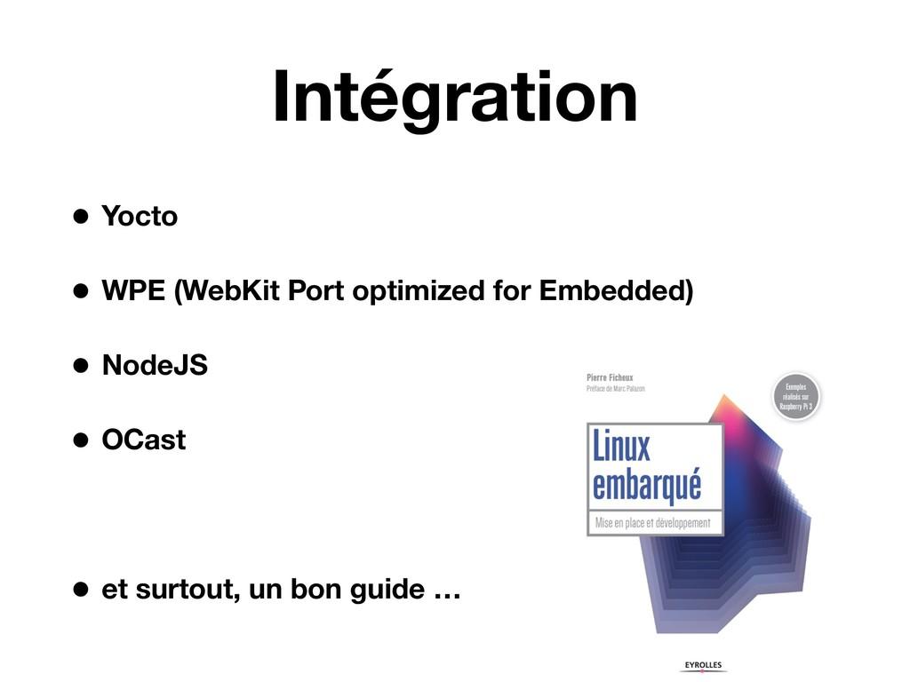 Intégration • Yocto • WPE (WebKit Port optimize...