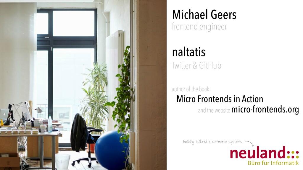Michael Geers   frontend engineer   naltatis   ...