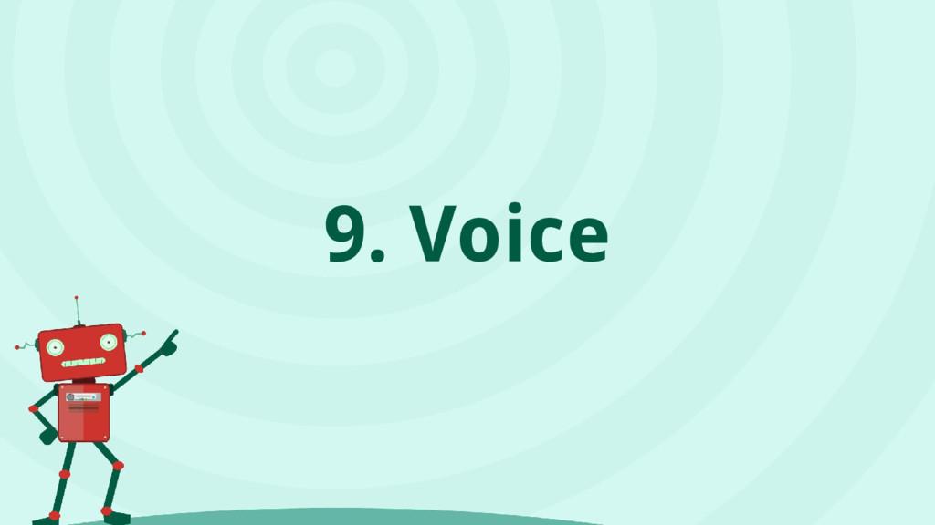 9. Voice