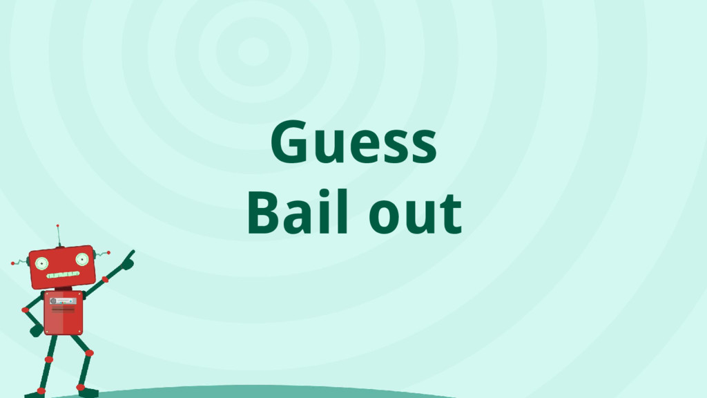 Guess Bail out