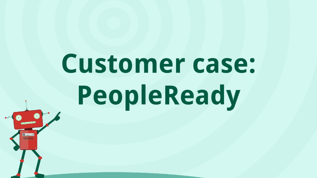 Customer case: PeopleReady