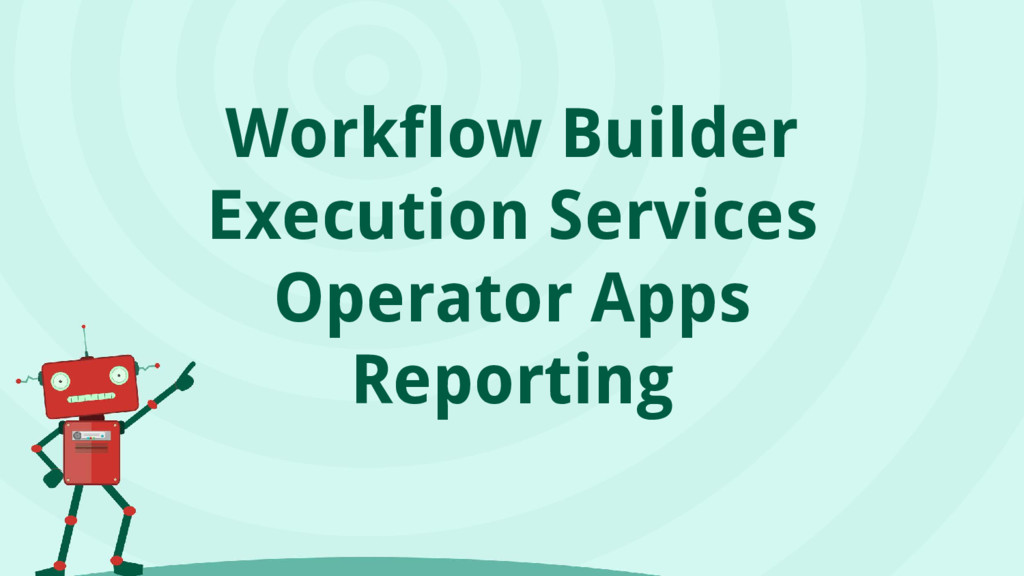 Workflow Builder Execution Services Operator Ap...