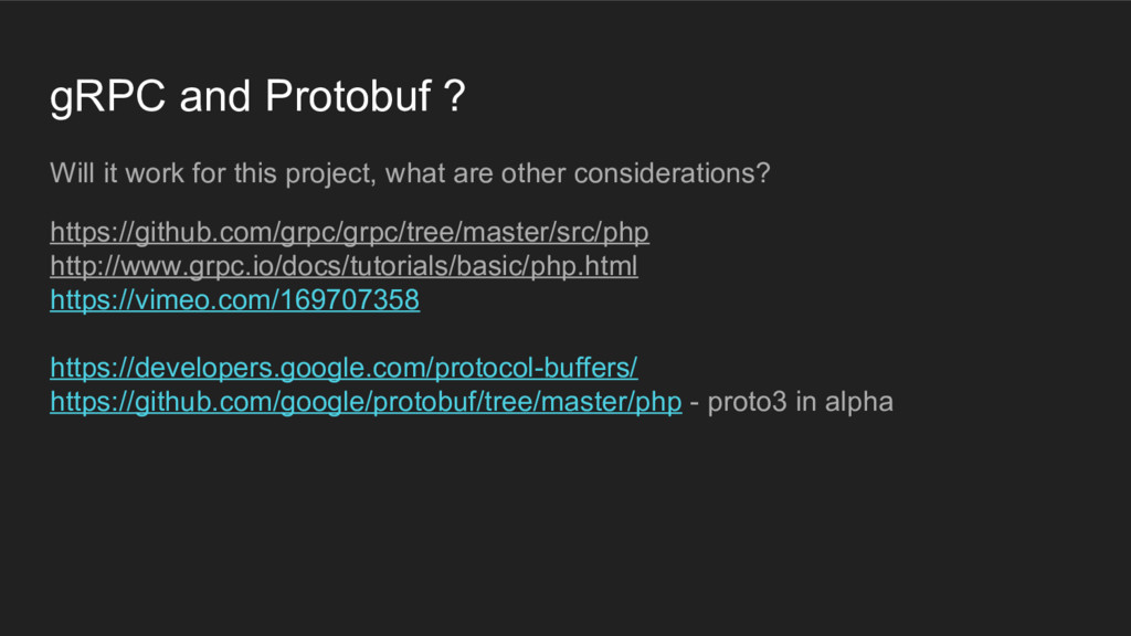 gRPC and Protobuf ? Will it work for this proje...