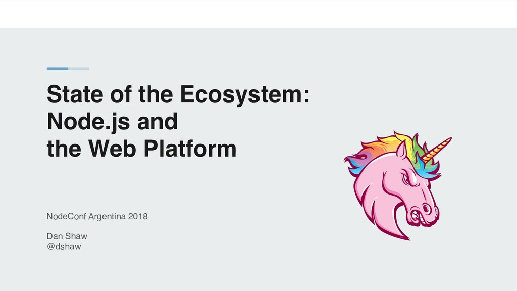 State of the Ecosystem: Node.js and the Web Pla...