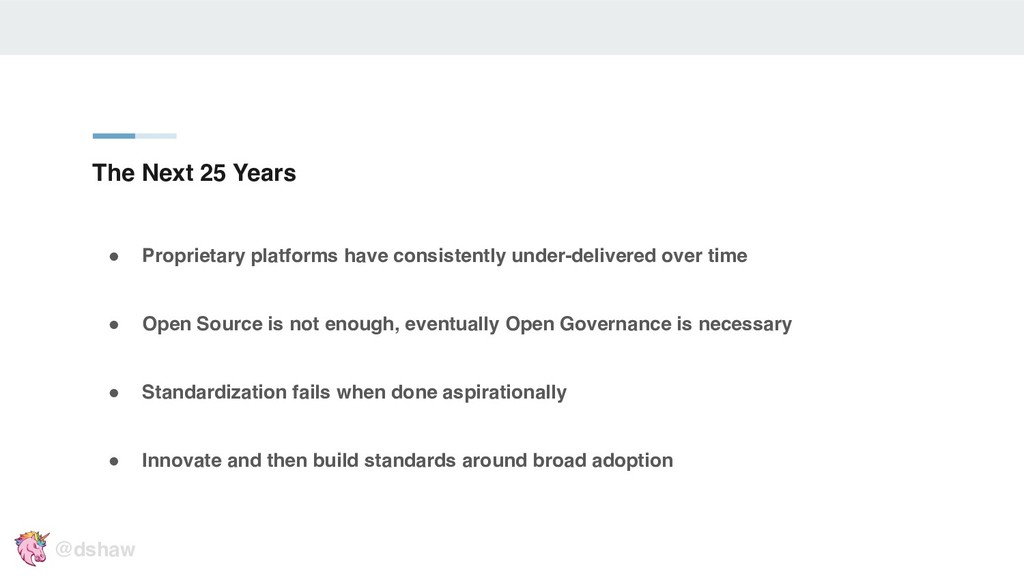 """The Next 25 Years """" Proprietary platforms have ..."""