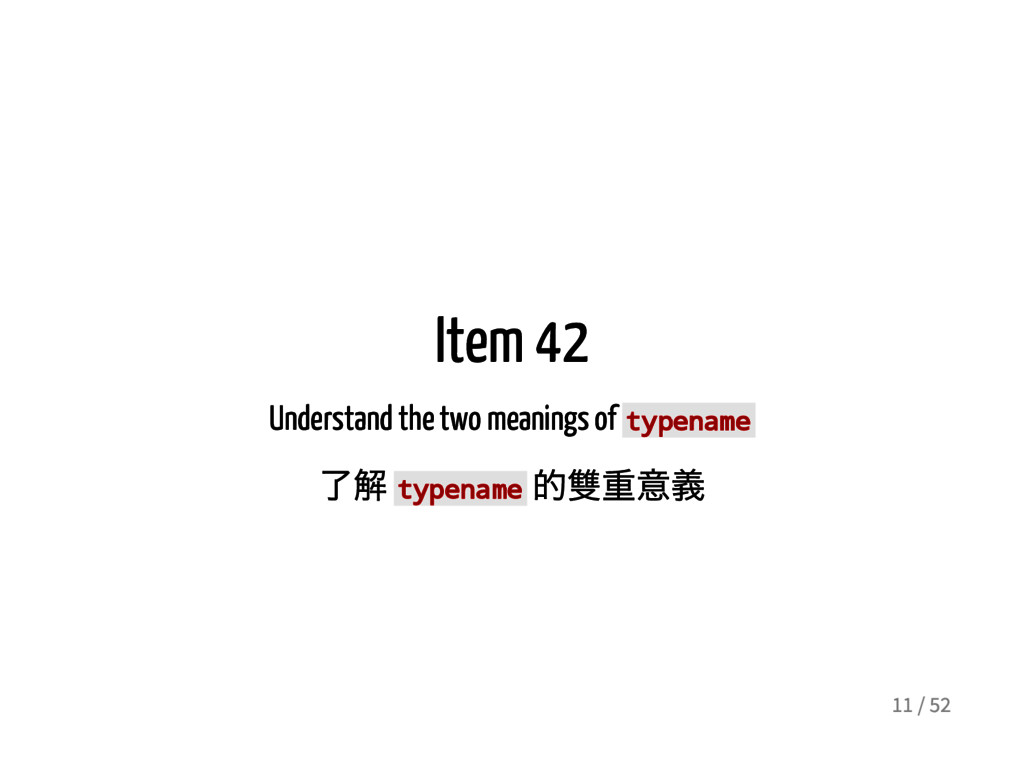 Item 42 Understand the two meanings of t y p e ...
