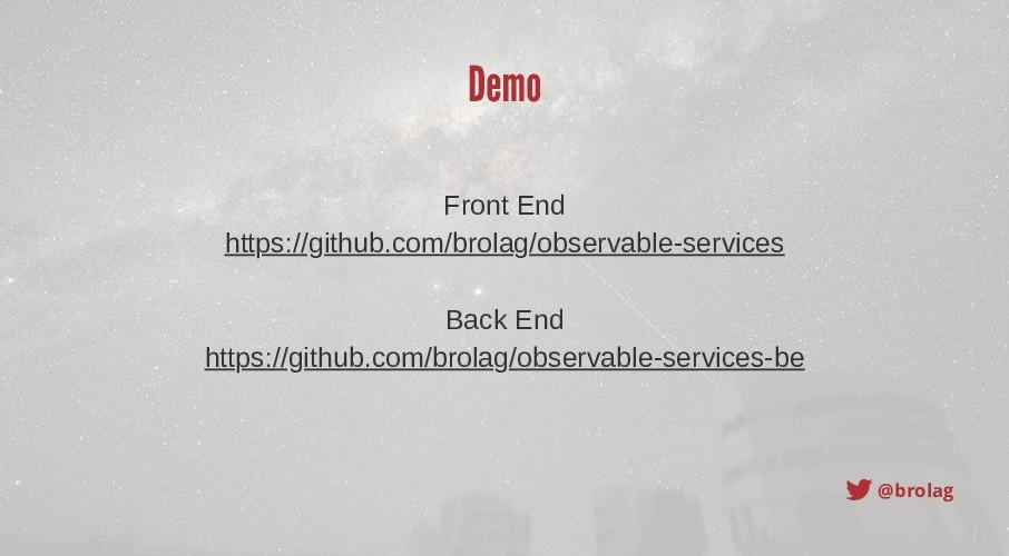 @brolag Demo Front End https://github.com/brola...