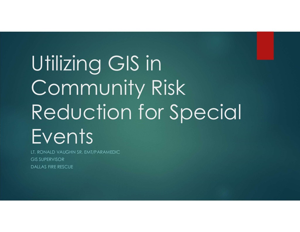 Utilizing GIS in Community Risk Reduction for S...