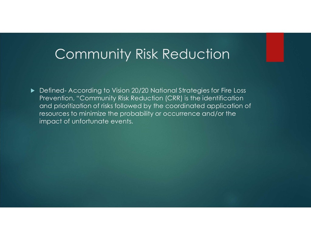 Community Risk Reduction  Defined- According t...