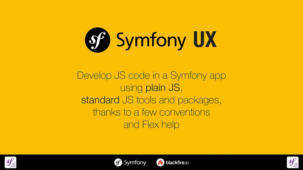 Develop JS code in a Symfony app   using plain ...