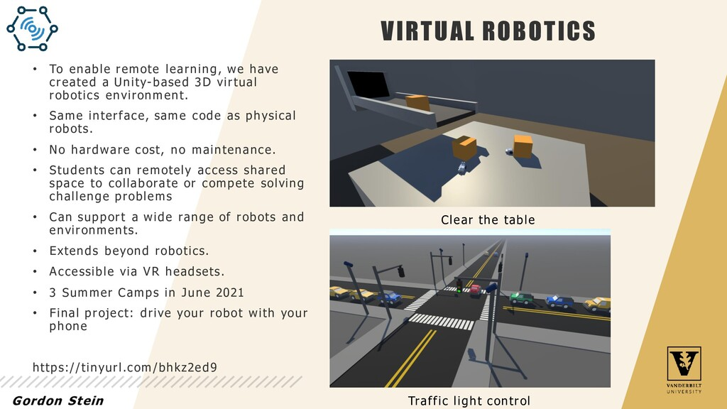 VIRTUAL ROBOTICS • To enable remote learning, w...